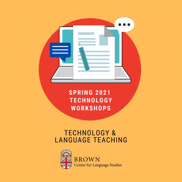 Spring 2021 Tech Workshop