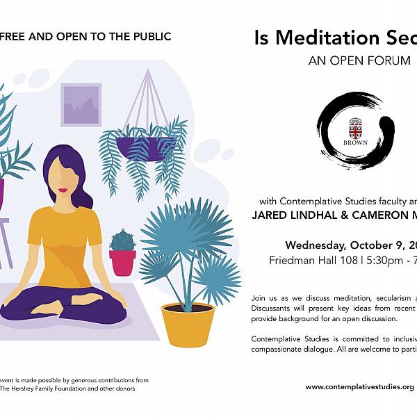 Is Meditation Secular?  An Open Forum