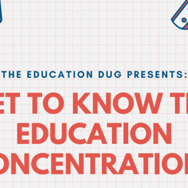 Get to know the Education Concentration!