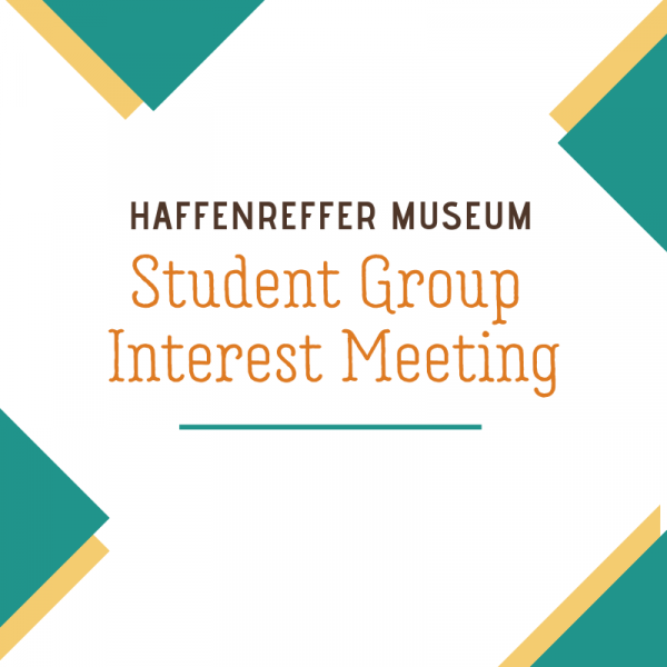 Poster for Haffenreffer Museum Student Group Interest Meeting.