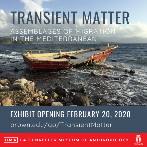 Transient Matter: Assemblages of Migration in the Mediterranean   Exhibit Opening February 20, 2020