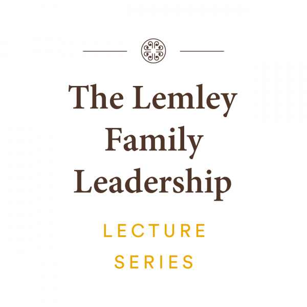 The Lemley Family Lectureship Series
