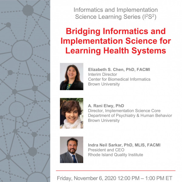 I2S2 Seminar: Bridging Informatics and Implementation Science for Learning Health Systems  Friday...