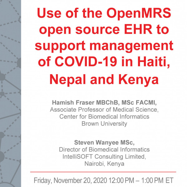 I2S2 Seminar: Use of the OpenMRS Open Source EHR to Support Management of COVID-19 in Haiti, Nepa...
