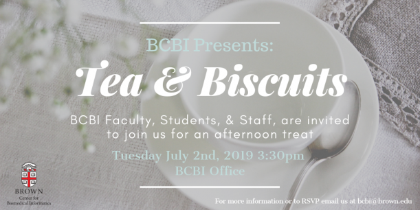 BCBI Presents: Tea & BiscuitsBCBI Faculty, Students, and Staff are invited to join us for an ...